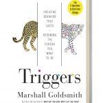triggers, creating behaviors that lasts